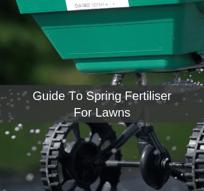 Guide To Spring Fertiliser For Lawns